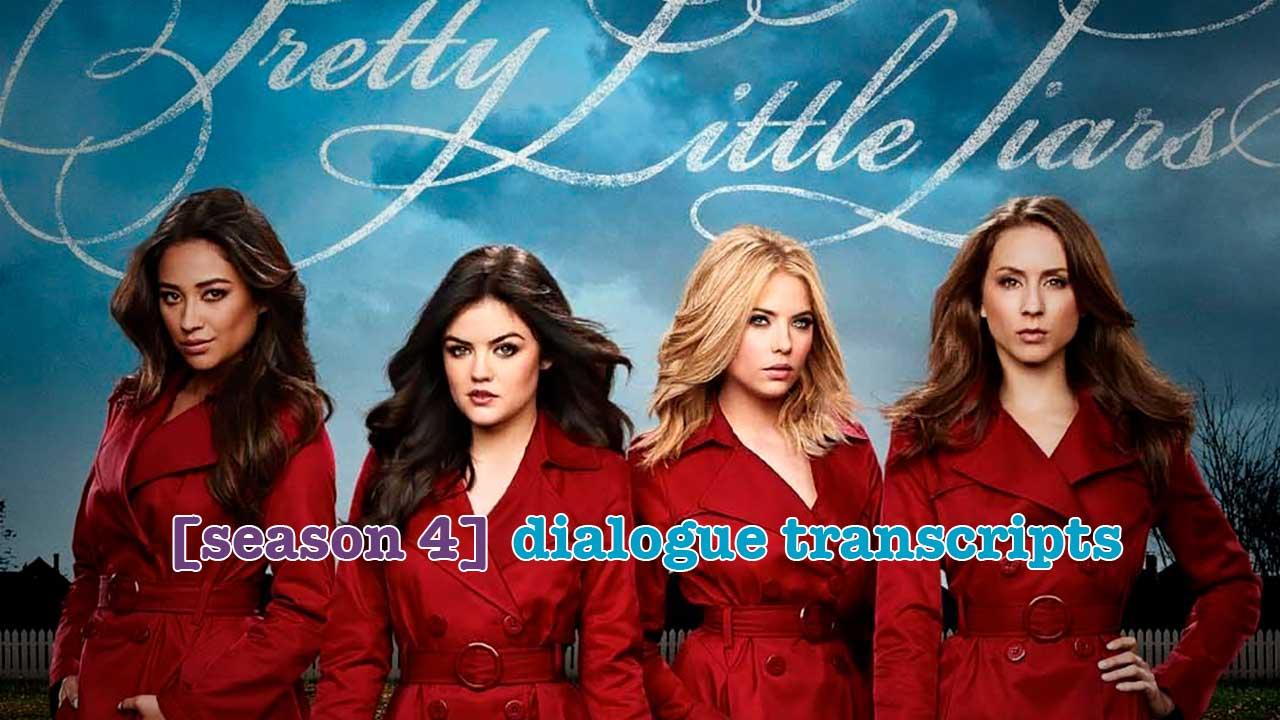 Pretty-Little-Liars-transcripts-SEASON-4-tt-1280x720