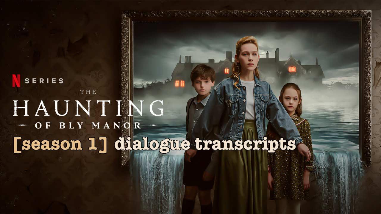 The-Haunting-of-Bly-Manor-2020-transcript-script-SEASON-1-tt-1280x720-2
