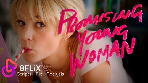 Read and download the Promising Young Woman screenplay